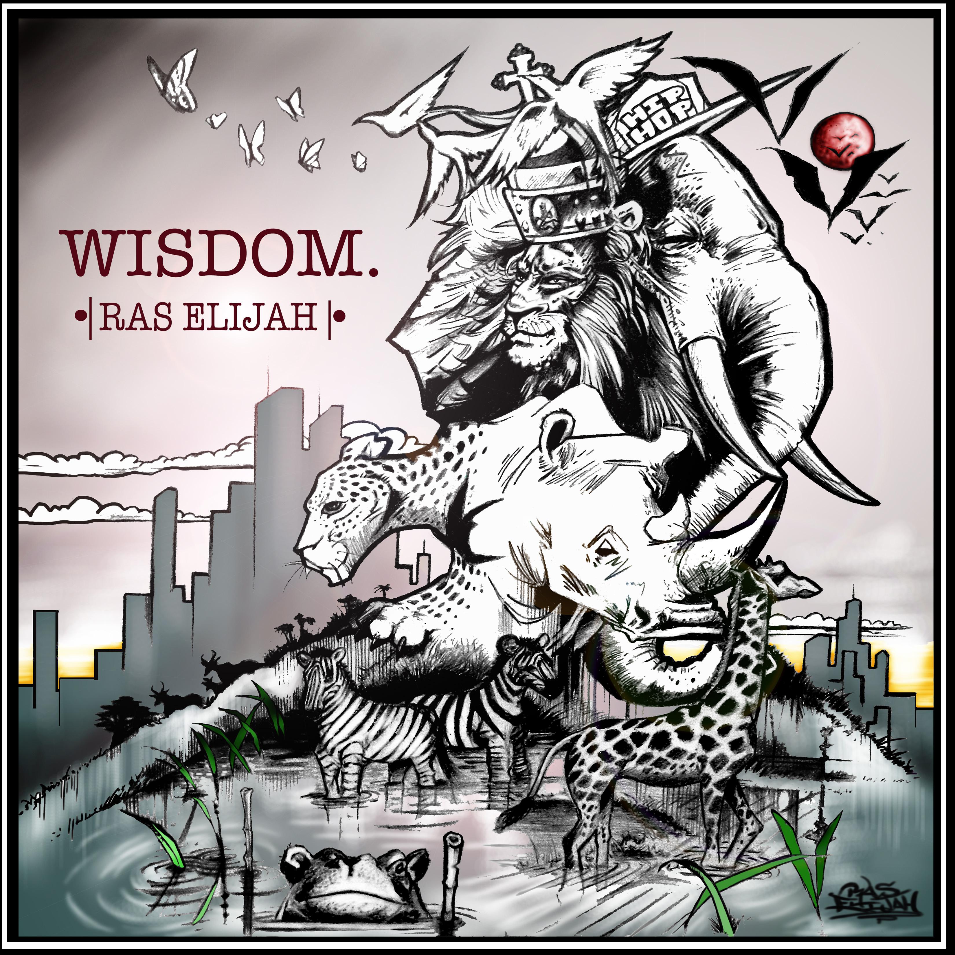 Wisdom Album Cover Ras Elijah Tafari